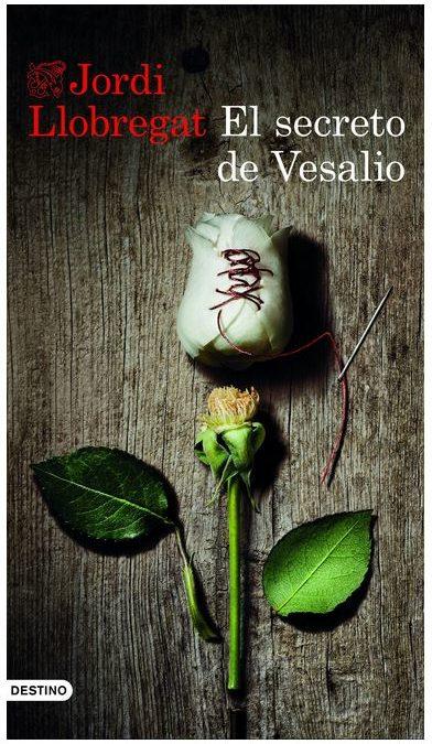El secreto de Vesalio, de Jordi Llobregat